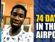 非洲球员被困印度机场74天 没钱靠工作人员接济吃饭